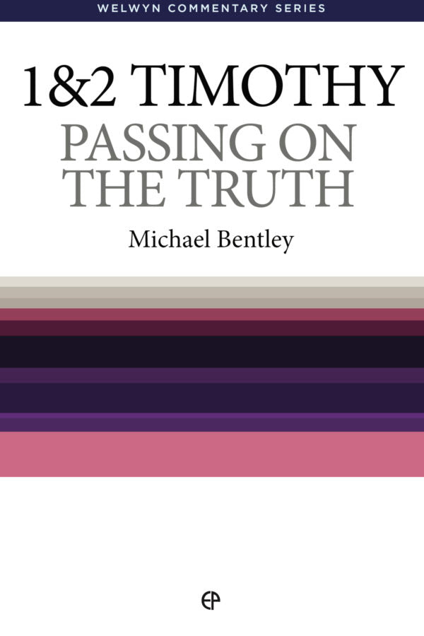 WCS 1 & 2 Timothy: Passing on the Truth