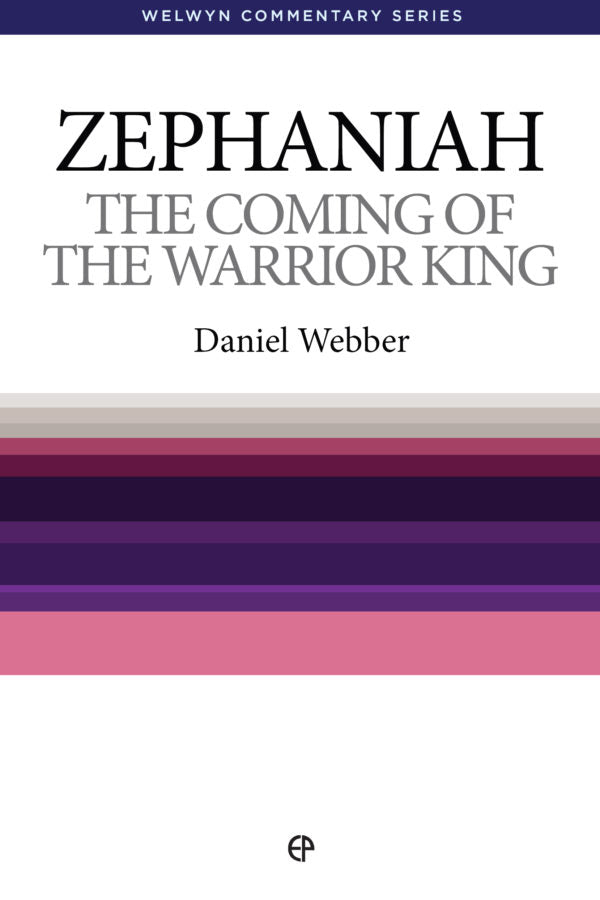 WCS Zephaniah: The Coming of the Warrior King