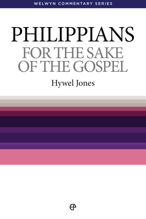 WCS Philippians: For the Sake of the Gospel