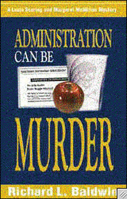 Administration Can Be Murder