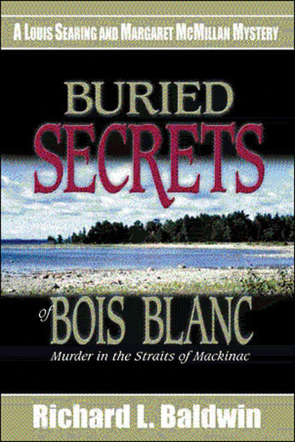 Buried Secrets of Bois Blanc