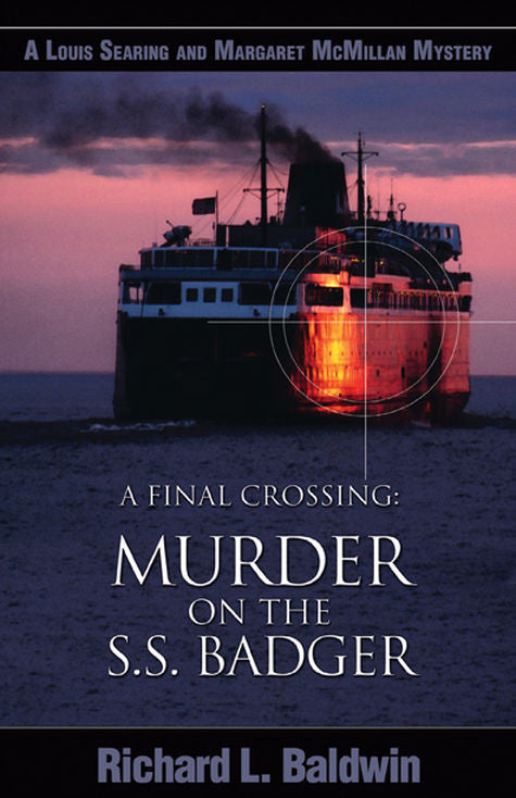 Final Crossing: Murder on the S.S. Badger