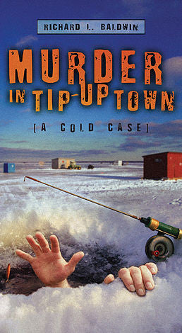 Murder in Tip-Up Town