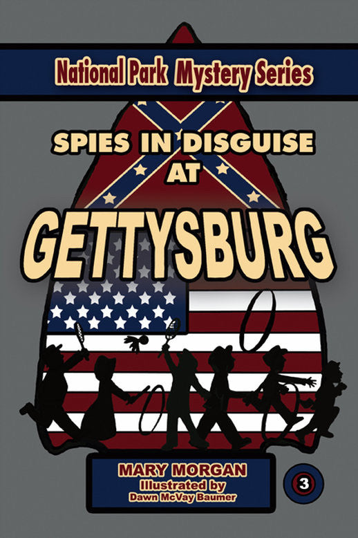 Spies in Disguise at Gettysburg