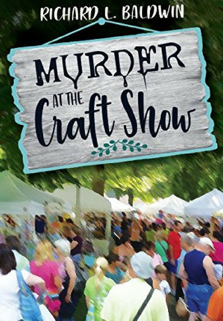 Murder at the Craft Show