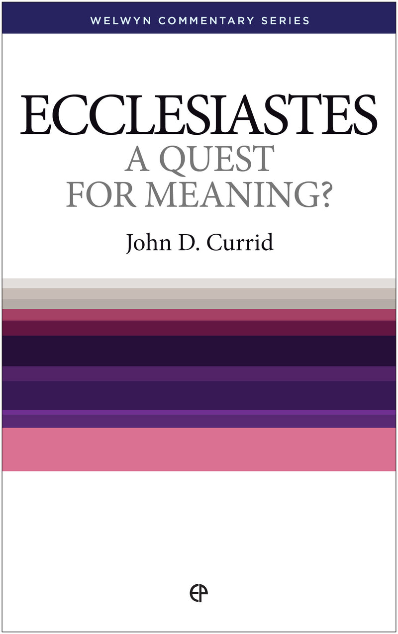 WCS Ecclesiastes: A Quest For Meaning?