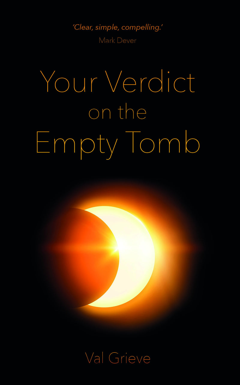 Your Verdict on the Empty Tomb