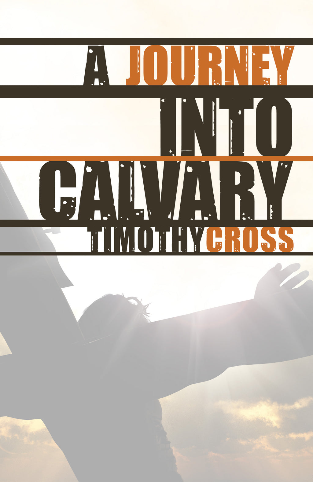 A Journey Into Calvary