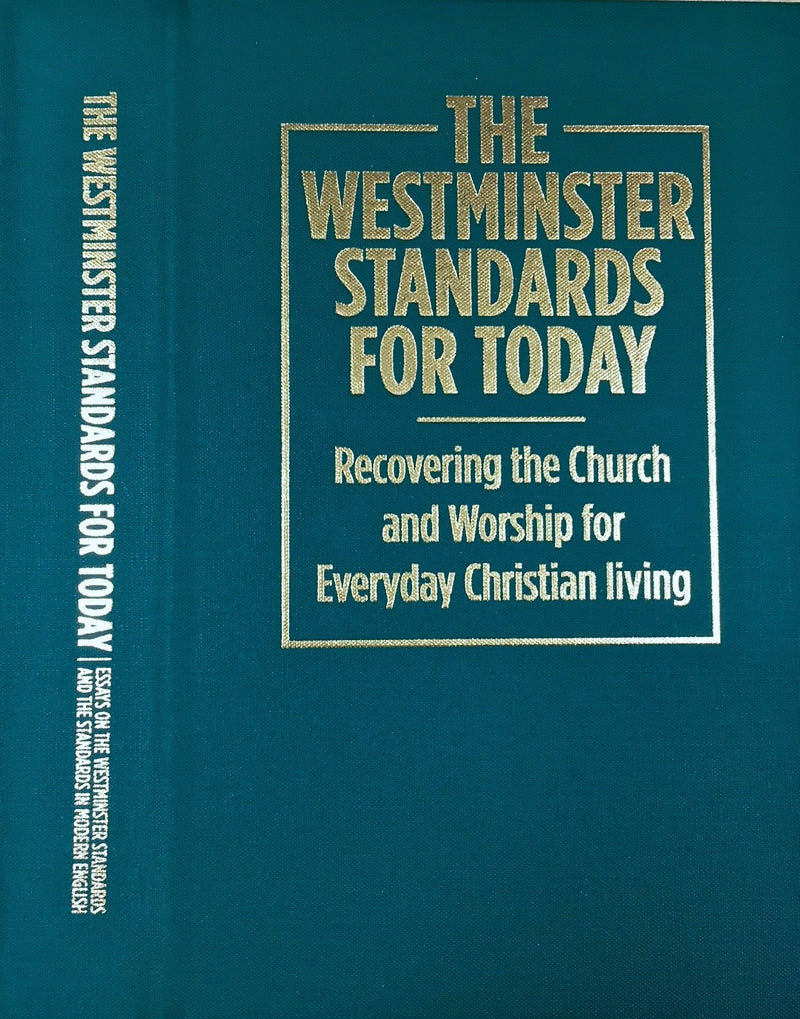 The Westminster Standards (Hardcover)