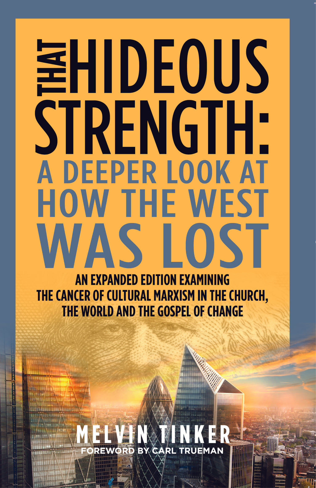 That Hideous Strength: A Deeper Look at How the West Was Won