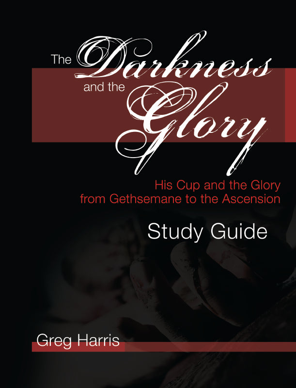 The Darkness and the Glory Study Guide