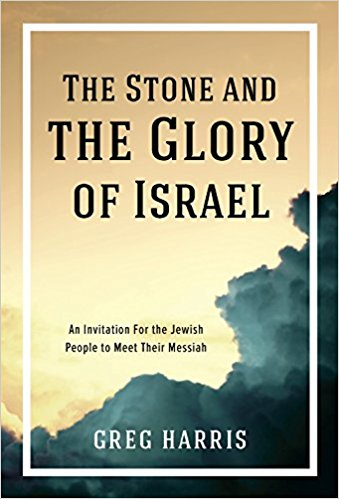The Stone and the Glory of Israel: An Invitation for the Jesus People to Meet Their Messiah