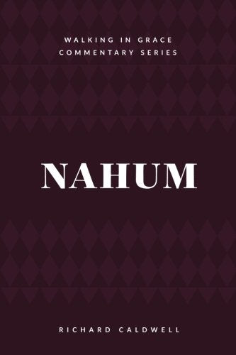 Nahum: Meet the True God