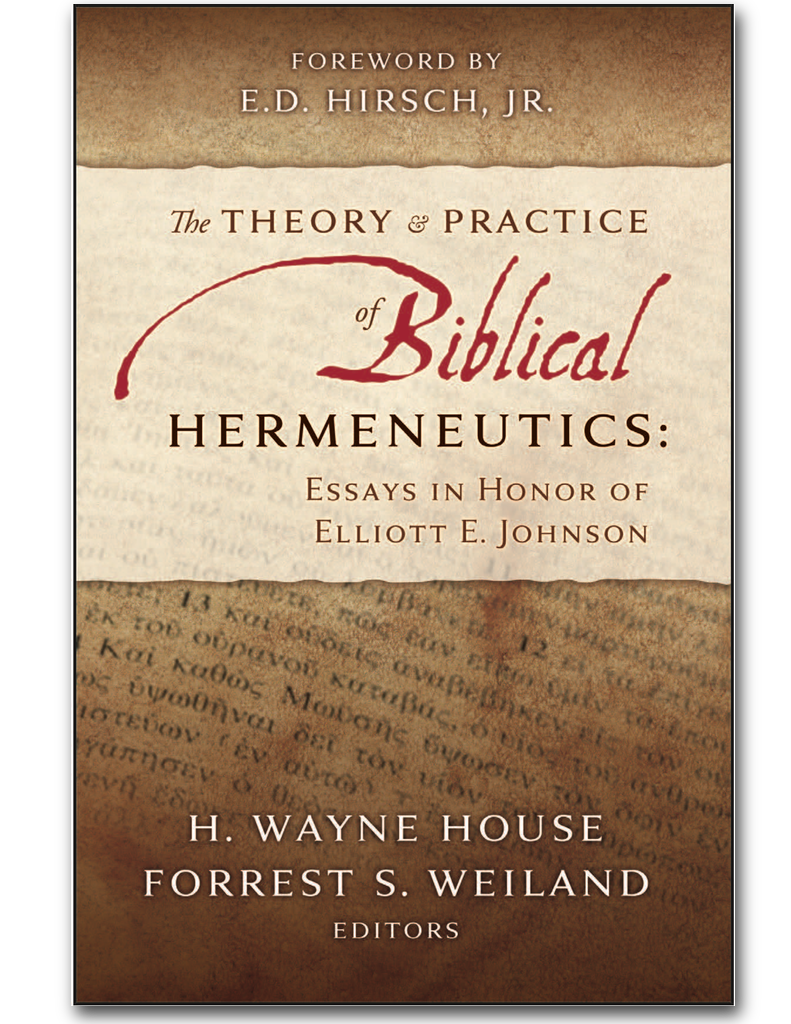 The Theory & Practice of Biblical Hermeneutics