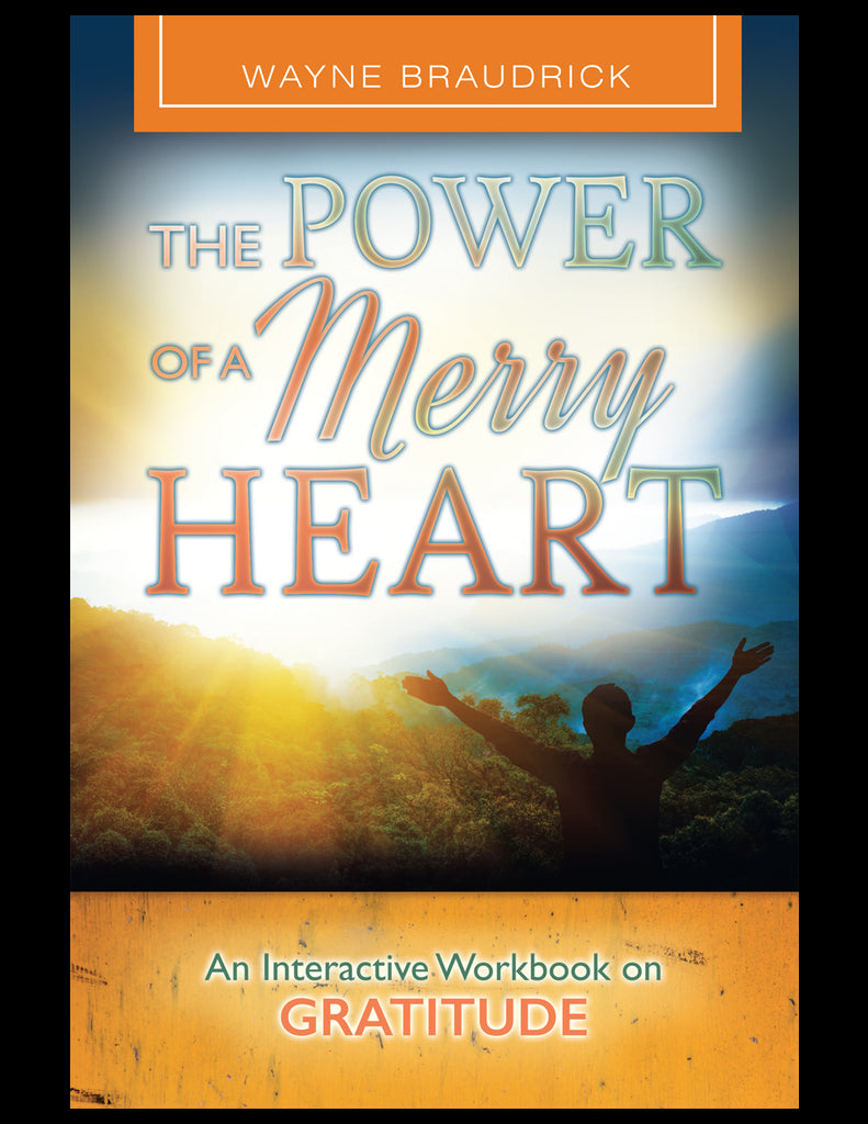 The Power of a Merry Heart