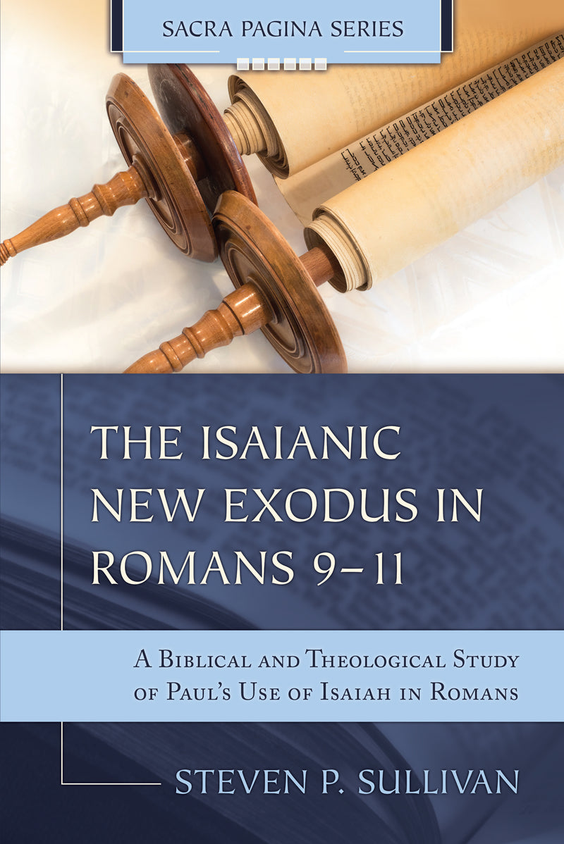 The Isaianic New Exodus in Romans 9-11