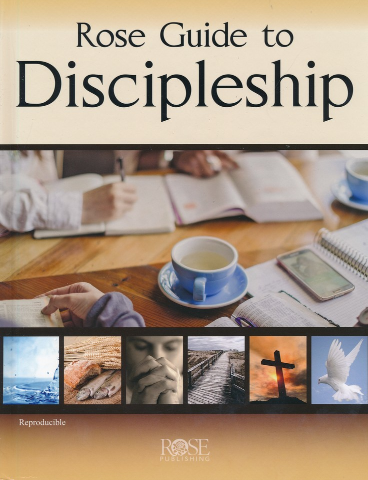 Rose Guide to Discipleship