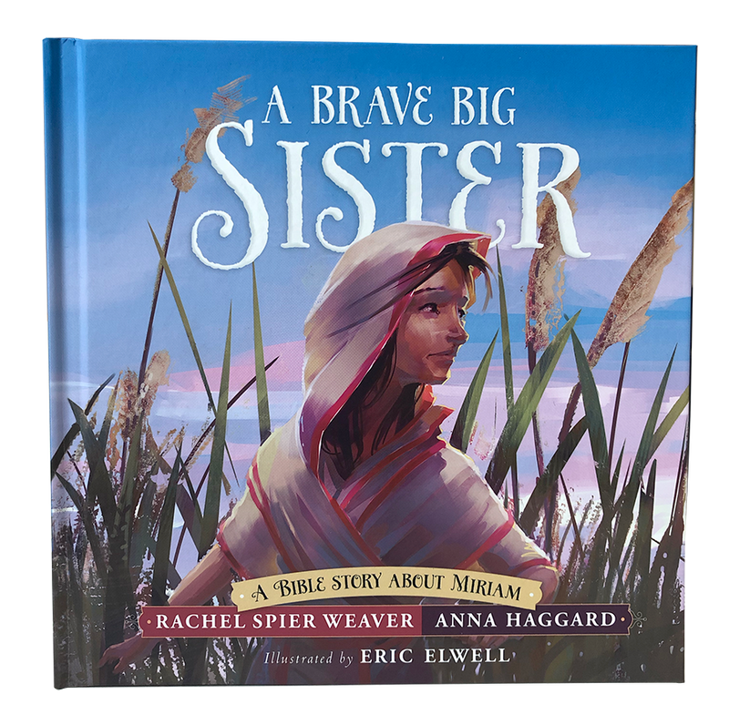 A Brave Big Sister - A Bible Story About Miriam