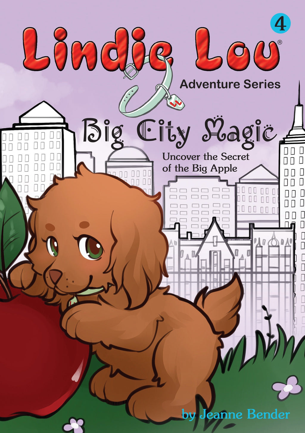 Big City Magic (HARDCOVER) - Lindie Lou Adventure Series Book 4