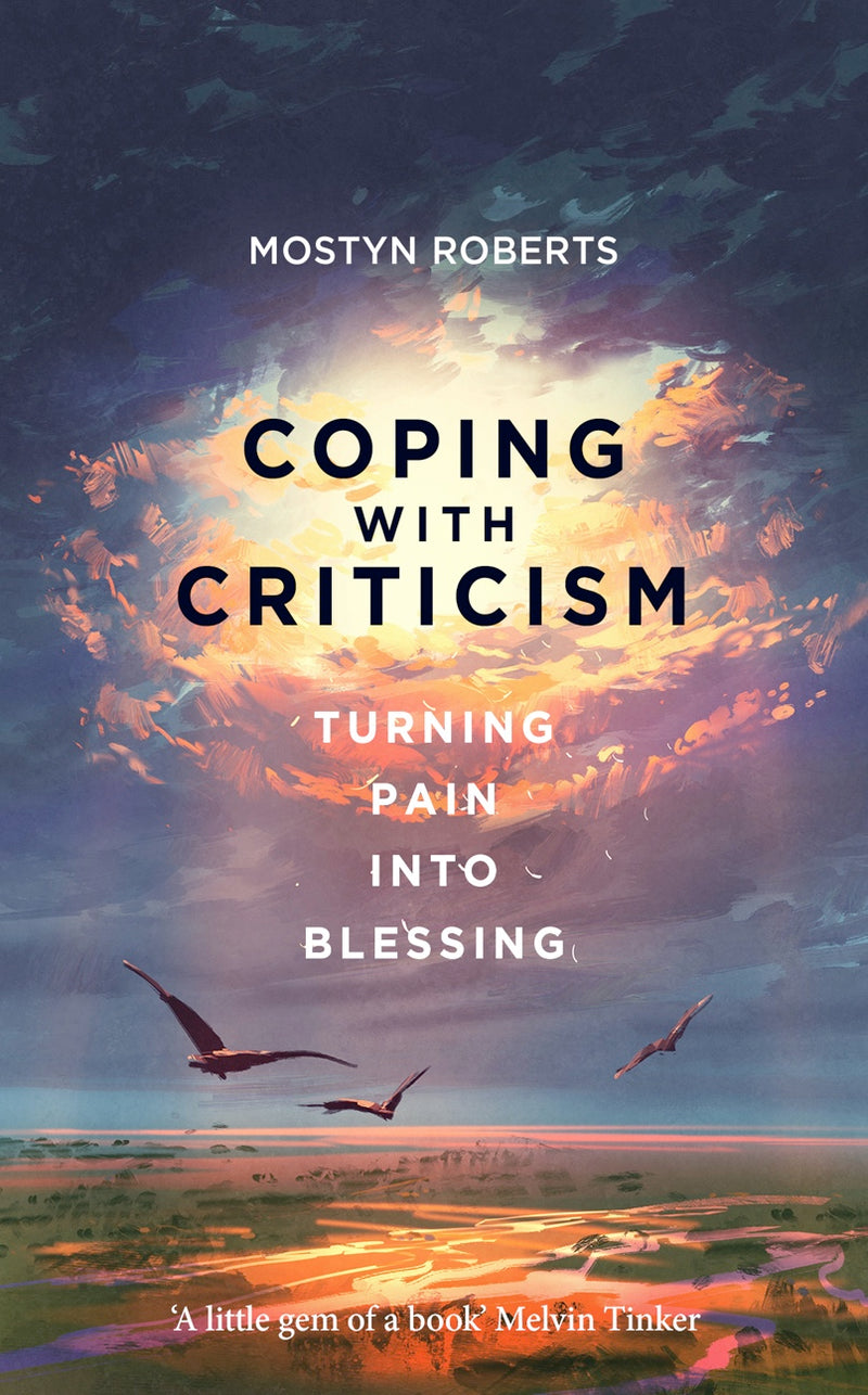 Coping with Criticism: Turning Pain Into Blessing