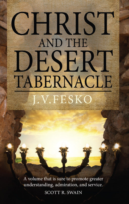 Christ and the Desert Tabernacle