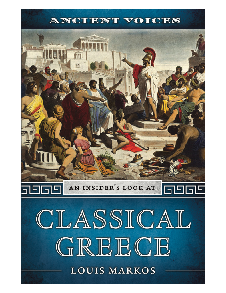 Ancient Voices: An Insider's Look at Classical Greece