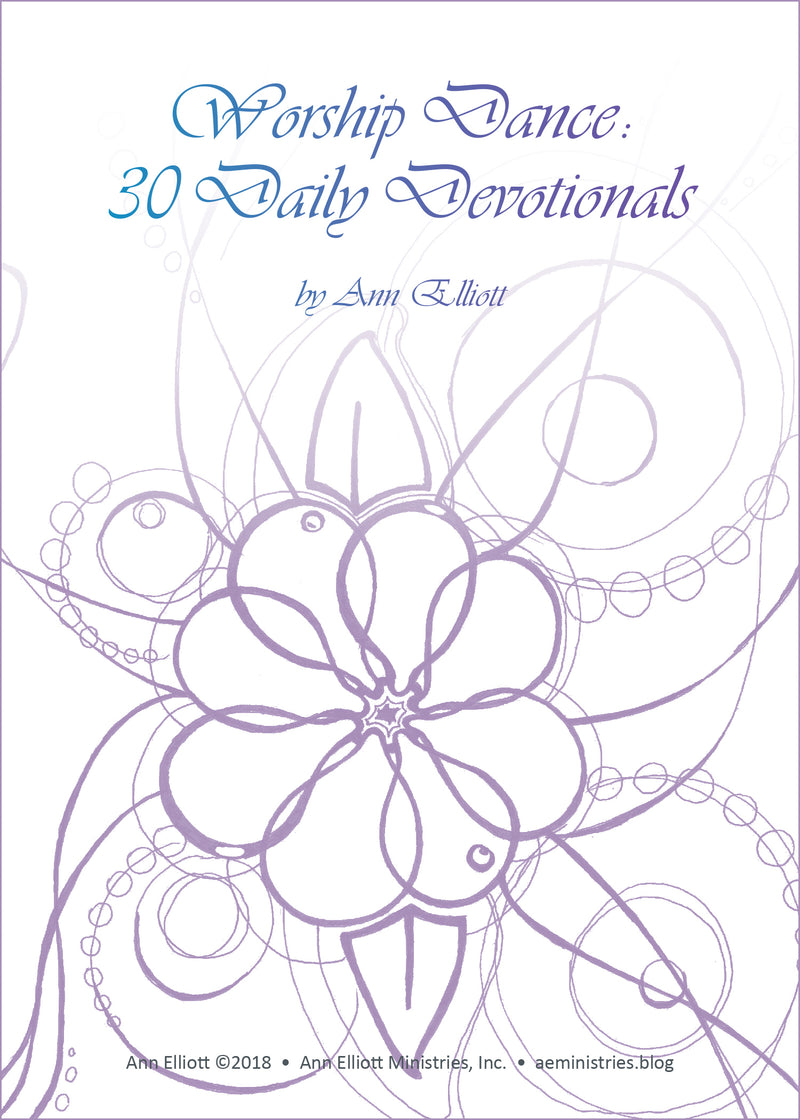 Worship Dance: 30 Daily Devotionals E-book