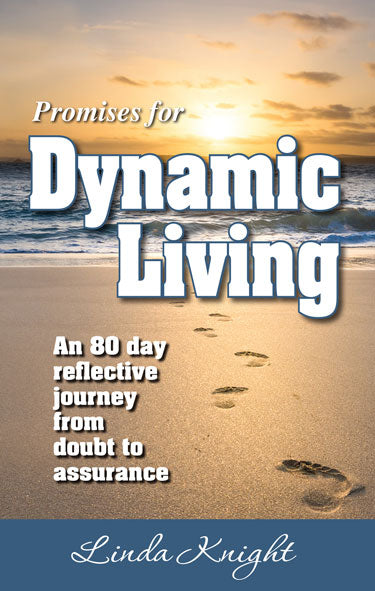 Promises for Dynamic Living