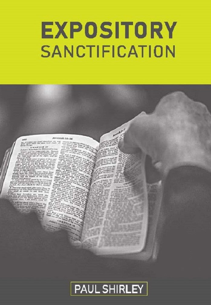Expository Sanctification