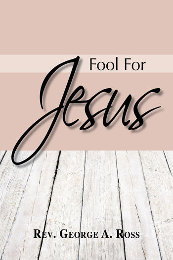 Fool for Jesus