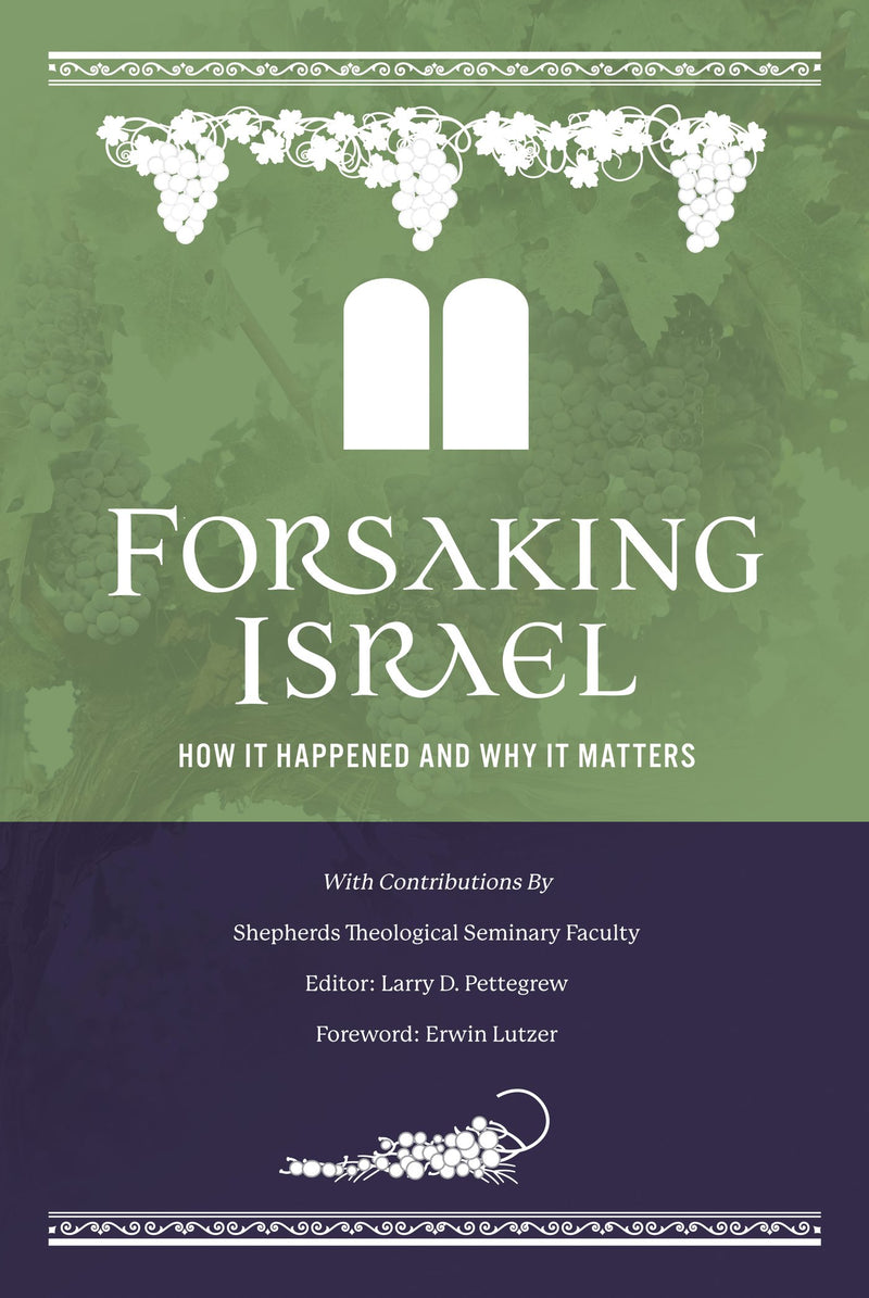 Forsaking Israel: Second Edition