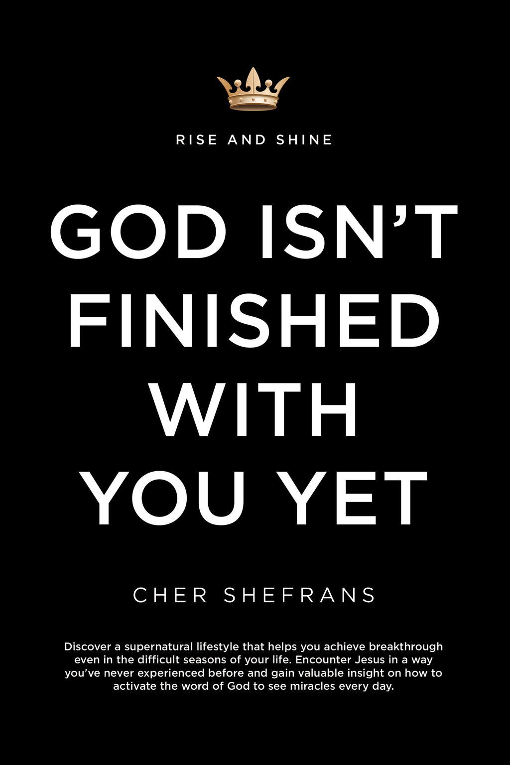 God Isn't Finished With You Yet