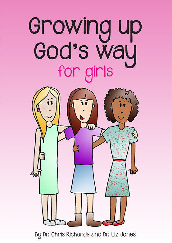 Growing up God's Way for Girls