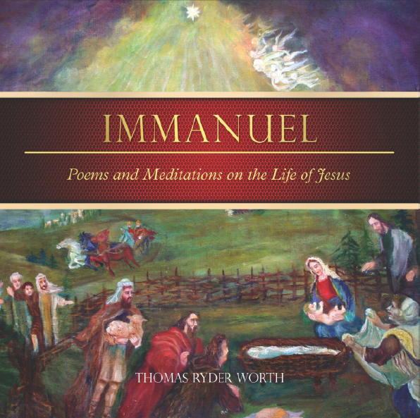 Immanuel:  Poems and Meditations on the Life of Jesus