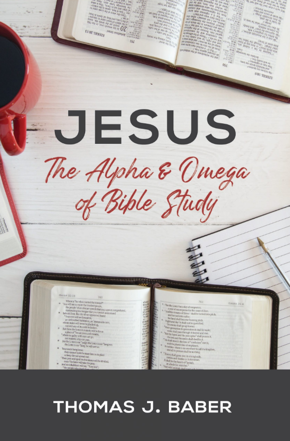 Jesus: The Alpha & Omega of Bible Study