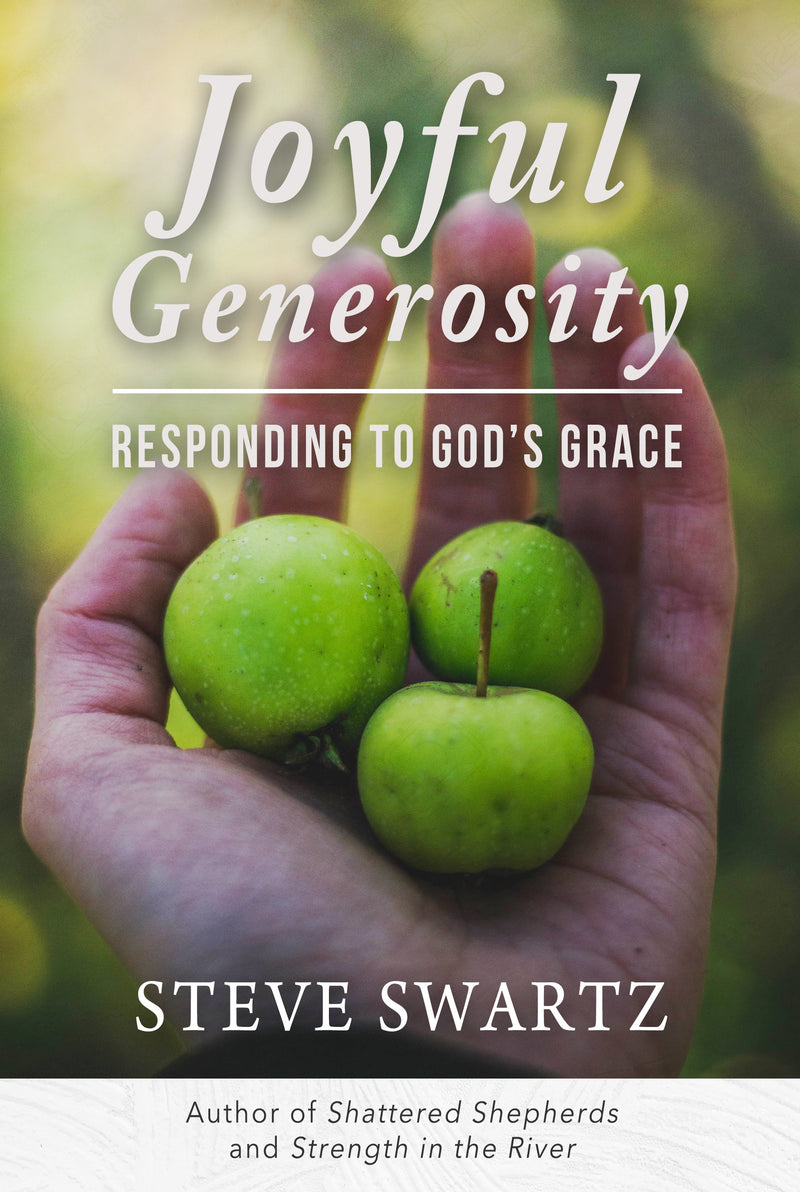 Joyful Generosity: Responding to God's Grace