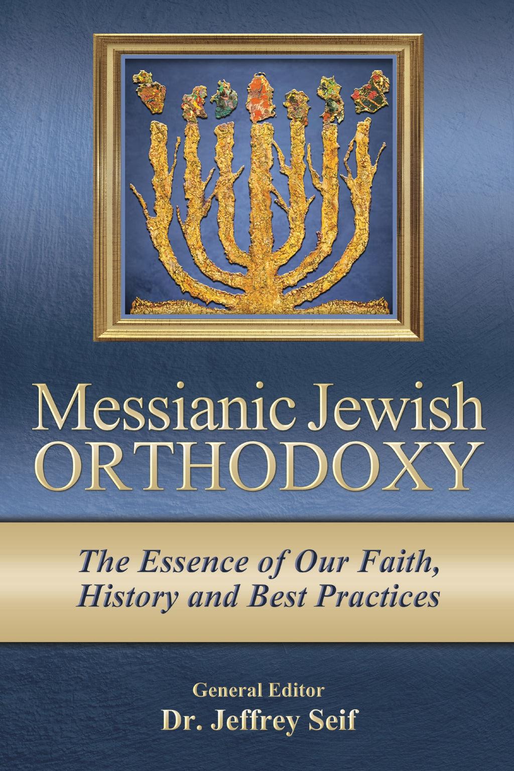 Messianic Jewish Orthodoxy
