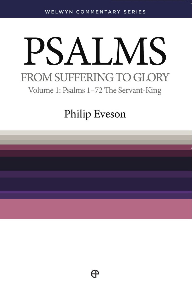 WCS Psalms Volume 1: From Suffering to Glory