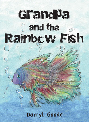 Grandpa and the Rainbow Fish
