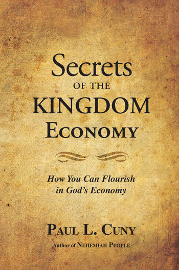 Secrets of the Kingdom Economy