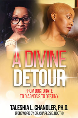 A Divine Detour: From Doctorate To Diagnosis To Destiny