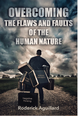 Overcoming Flaws and Faults of the Human Nature