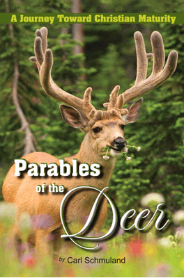 Parables of the Deer: A Journey Toward Christian Maturity