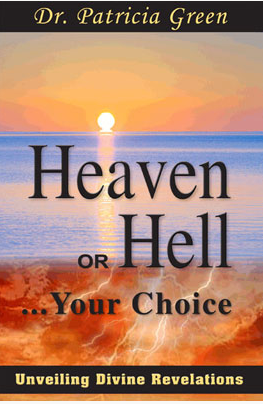 Heaven or Hell: Unveiling Divine Revelations