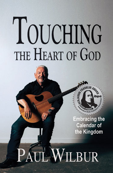 Touching The Heart of God [Benjamin Franklin Silver Award Winner]