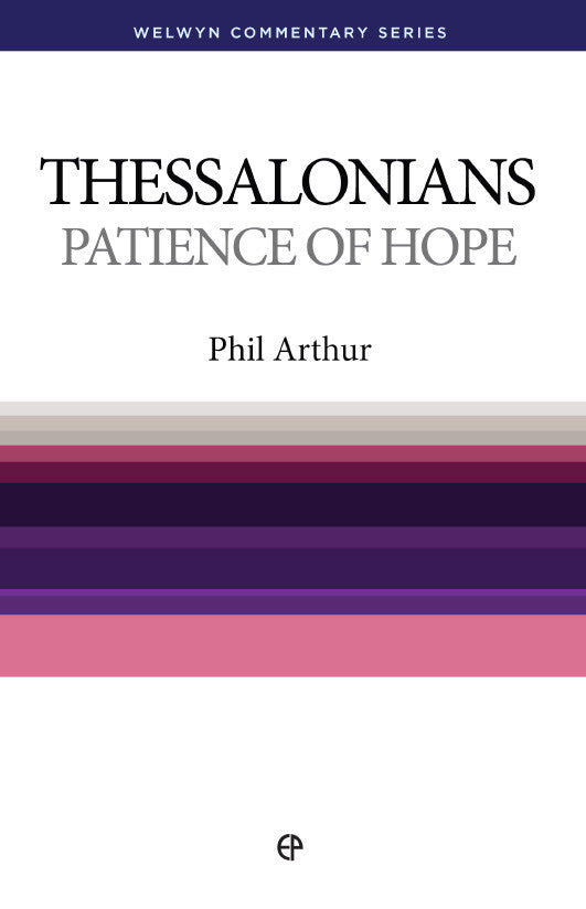 WCS 1 & 2 Thessalonians - Patience of Hope