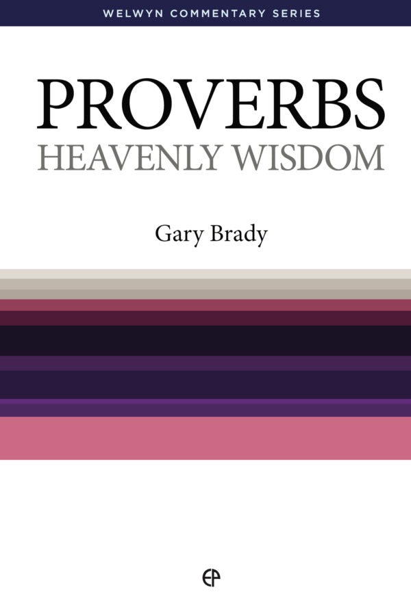 WCS Proverbs - Heavenly Wisdom