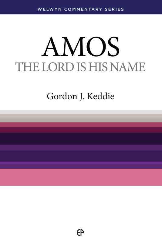 WCS Amos - The Lord is his Name