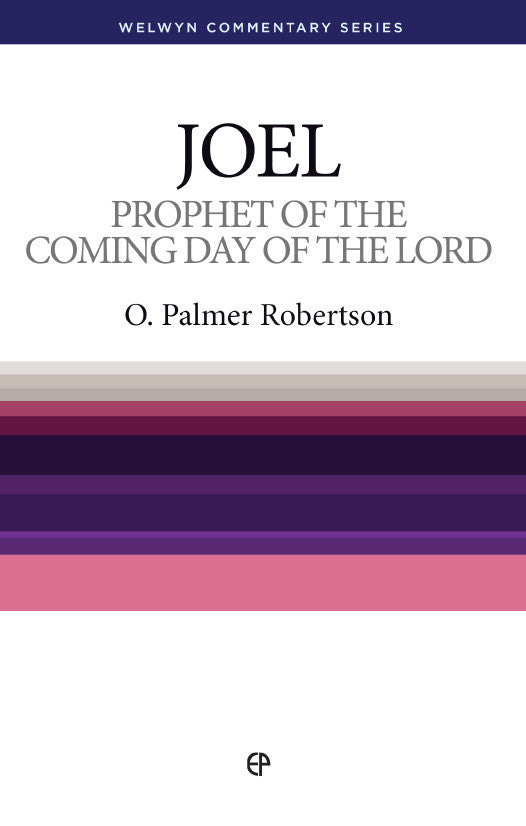 WCS Joel - Prophet of the coming day of the Lord