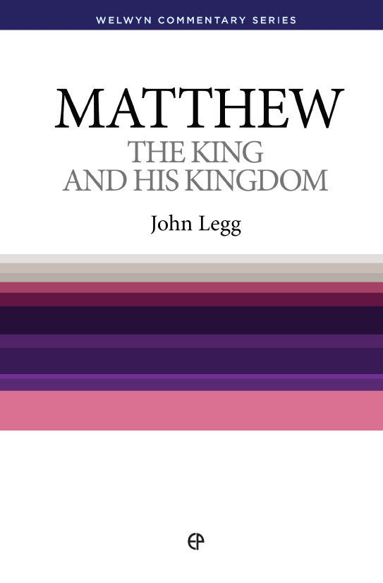 WCS Matthew - The King and His Kingdom